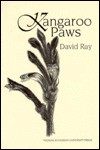 Kangaroo Paws: Poems Written in Australia - David Ray