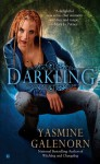 Darkling (Otherworld / Sisters of the Moon #3) - Yasmine Galenorn