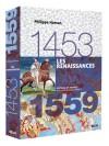 Les Renaissances, 1453-1559 - Philippe Hamon