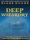 Deep Wizardry, International Edition (Young Wizards) - Diane Duane