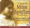 Miss Spitfire - Sarah Miller, Terry Donnelly