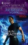 Chain Reaction - Rebecca York