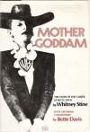 Mother Goddam : Bette Davis - Whitney Stine