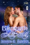 Beneath the Starry Sky - Jessica E. Subject