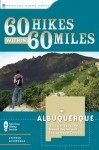 60 Hikes Within 60 Miles: Albuquerque: Including Santa Fe, Mount Taylor, and San Lorenzo Canyon - Stephen Ausherman