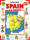 Getting to Know Spain and Spanish - Nicola Wright, Janine Amos, Kim Wooley