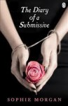 The Diary of a Submissive - Sophie Morgan
