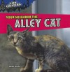 Your Neighbor the Alley Cat - Greg Roza