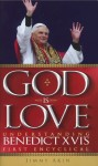 God Is Love: Understanding Benedict XVI's First Encyclical - Jimmy Akin