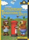 Teaching Citizenship Through Traditional Tales (Scholastic Teacher Bookshop) - Sue Ellis