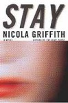 Stay (Aud Torvingen #2) - Nicola Griffith