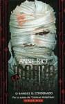 La Momia o Ramsés El Condenado - Anne Rice
