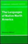 The Languages of Native North America - Marianne Mithun