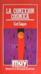 La Conexión Cósmica - Carl Sagan, Jaime Piñeiro