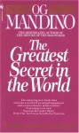 The Greatest Secret in the World - Og Mandino, Maritha Pottenger