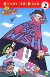 A Mighty Big Wish - Kim Ostrow, Victoria Miller, Butch Hartman