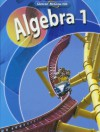 Algebra 1, Student Edition - Berchie Holliday, Gilbert J. Cuevas, Beatrice Luchin, Ruth M. Casey, Linda M. Hayek, John A. Carter, Daniel Marks, Roger Day, Carol E. Mallory, Viken Hovseplan