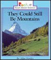 They Could Still Be Mountains - Allan Fowler