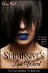 The Submissive's Last Word - Deena Ward