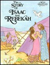 Story Of Isaac And Rebeckah - Alice Joyce Davidson
