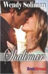 Shalimar (Bookstrand Publishing Romance) - Wendy Soliman
