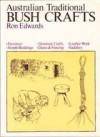 Australian Traditional Bush Crafts - Ron Edwards