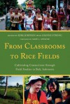 From Classrooms to Rice Fields: Cultivating Connections Through Field Studies in Bali, Indonesia - Kirk Johnson, Dianne Strong