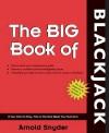 Big Book of Blackjack - Arnold Snyder