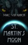 St. Martin's Moon - Marc Vun Kannon