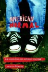 American Normal: The Hidden World of Asperger Syndrome - Lawrence Osborne