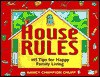 House Rules: 145 Tips for Happy Family Living - Nancy Champion Chupp, Deborah Zemke