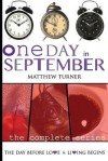 One Day in September (the Complete Series) - Matthew Turner
