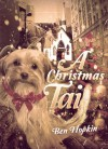 A Christmas Tail - Ben Hopkin