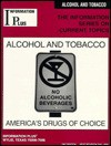 Alcohol & Tobacco: America's Drugs of Choice - Jacquelyn Quiram, Nancy Jacobs, Mark A. Siegel