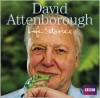David Attenborough's Life Stories - David Attenborough