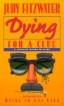 Dying for a Clue - Judy Fitzwater