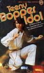 Teeny Bopper Idol - Richard Allen