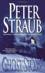 Ghost Story (Audio) - Peter Straub, William Windom