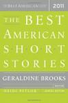 Best American Short Stories 2011, The: The Best American Series - Geraldine Brooks, Heidi Pitlor