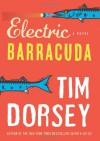 Electric Barracuda - Tim Dorsey