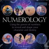 Numerology: Using the Power of Numbers to Reveal and Shape Your Character and Destiny - Colin Baker