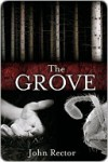 The Grove - John Rector