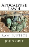 Apocalypse Law 4 - John Grit