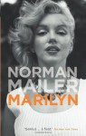 Marilyn - Norman Mailer, Marilyn Monroe