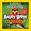 National Geographic Angry Birds - Mel White, Peter Vesterbacka