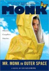 Mr. Monk in Outer Space (Mr Monk, #5) - Lee Goldberg
