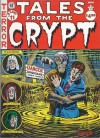 Tales From The Crypt (EC Classics #11) - William M. Gaines, Al Feldstein