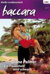 Ein Frauenheld wird schwach (German Edition) - Diana Palmer
