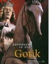 Aufbruch in Die Gotik: Der Magdeburger Dom Und Die Spater Stauferzeit - Kulturhistorisches Museum Magdeburg