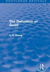 The Definition Of Good - Alfred C. Ewing